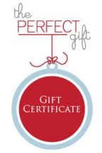 Gift Certificates – the perfect little gift!